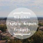 Avignon Cityguide Stadtführer Provence Reiseblog Genuss-mit-fernweh.de Explore