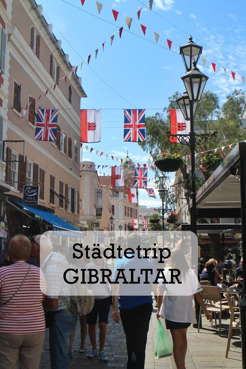 Gibraltar Genuss-mit-fernweh.de Reisebericht Städtetrip
